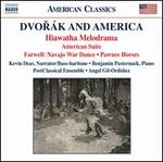 Dvor�k and America: Hiawatha Melodrama