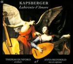 Kapsberger: Labirinto d'Amore