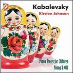 Dmitri Kabalevsky: Piano Pieces for Children
