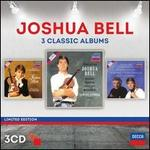 Joshua Bell: 3 Classic Albums