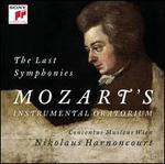 The Last Symphonies: Mozart's Instrumental Oratorium