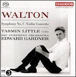 Walton: Symphony No. 1; Violin Concerto
