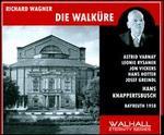 Wagner: Die Walkure-Knappertsbusch; Varnay, Rysanek, Vickers, Hotter-Live, 1958
