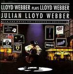 Lloyd Webber Plays Lloyd Webber