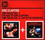 Time Pieces Vol. 1: The Best of Eric Clapton + Time Pieces Vol. 2: Live In The Seventie