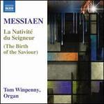 Messiaen: La Nativite Du Seigneur