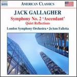 Jack Gallagher: Symphony No. 2 'Ascendant', Quiet Reflections