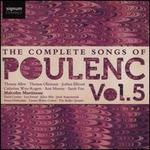 The Complete Songs of Francis Poulenc, Vol.5