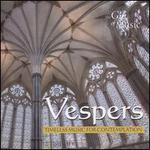 Vespers-Timeless Music for Contemplation