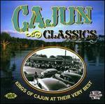 Cajun Classics: Kings Of Cajun At Their Very Best [Ace 2002]