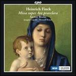 Heinrich Finck: Missa super Ave praeclara - Sacred Works