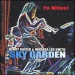 Yo Miles: Sky Garden