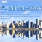 Elliott Carter: Late Works [Pierre-Laurent Aimard; Colin Currie; Isabelle Faust; Jean-Guihen Queyras; Bbc Symphony Orchestra; Oliver Knussen] [Ondine: Ode 1296-2]