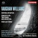 Vaughan Williams: Sinfonia Antartica; Concerto for Two Pianos and Orchestra [Mari Eriksmoen; Roderick Williams; Hélène Mercier; Louis Lortie; Bergen Philharmonic; Edvard Grieg Kor; Sir Andrew Davis] [Chandos: Chsa 5186]