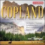 Copland: Orchestral Works, Vol. 3 - Symphonies
