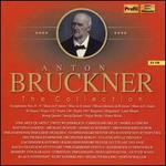 Anton Bruckner-the Collection