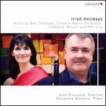 Irish Holidays-Works By Bax, Sweeney, Trimble, Barry, Ferguson, Moriarty, Stanford & Wilson