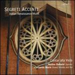 Segreti Accenti [Cantar Alla Viola: Nadine Balbeisi; Fernando Marin] [Quartz: Qtz2125]