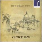 The Gonzaga Band: Venice 1629