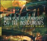 When You Are Reminded By the Instruments