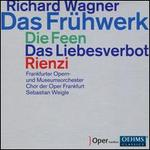 Wagner Early Operas