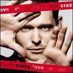 Crazy Love [Deluxe Edition]