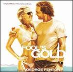 Fool's Gold [Original Motion Picture Soundtrack]