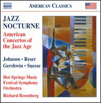 Jazz Nocturne: American Concertos of the Jazz Age - Richard Rosenberg