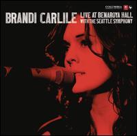 Live at Benaroya Hall with the Seattle Symphony - Brandi Carlile