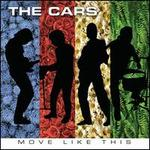 Move Like This - The Cars