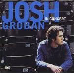 Josh Groban in Concert [CD/DVD]