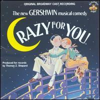 Crazy for You [Original Broadway Cast] - Original Broadway Cast Recording