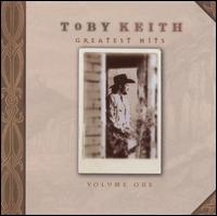 Greatest Hits, Vol. 1 - Toby Keith