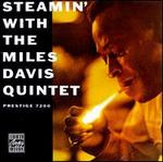 Steamin' with the Miles Davis Quintet (Remastered)
