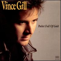 Pocket Full of Gold - Vince Gill