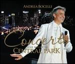 Concerto: One Night in Central Park [Deluxe Edition]