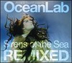 Sirens of the Sea: Remixed