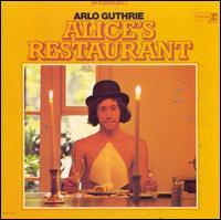 Alice's Restaurant - Arlo Guthrie