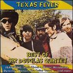 Texas Fever: Best of Sir Douglas Quintet