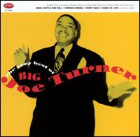 The Very Best of Big Joe Turner - Big Joe Turner