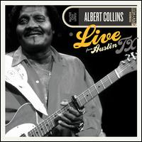 Live from Austin, TX - Albert Collins