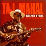 Blues With A Feeling: The Very Best Of Taj Mahal