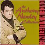 Once in a Lifetime: the Anthony Newley Collection