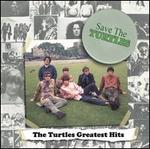 Save the Turtles: The Turtles' Greatest