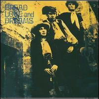 Bread, Love and Dreams - Bread, Love and Dreams