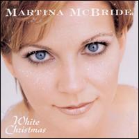 White Christmas - Martina McBride