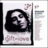 A Gift of Love: Music Inspired by the Love Poems of Rumi - Deepak Chopra & Friends