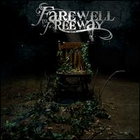 Only Time Will Tell - Farewell to Freeway