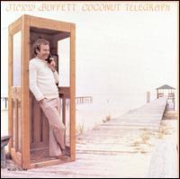 Coconut Telegraph - Jimmy Buffett
