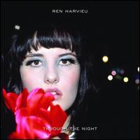 Through the Night - Ren Harvieu